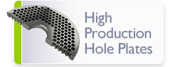 High Production Hole Plates